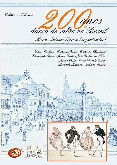 200 Anos de Danca de Salao no Brasil - Vol 2