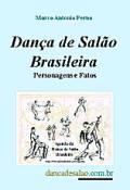Dança de Salão Brasileira - Personagens e Fatos - quarta edição