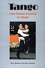 Tango uma Paixão Porteña no Brasil