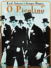O Picolino (Top Hat) com Fred Astaire e Ginger Rodgers