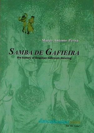 Samba de Gafieira - Brazilian Ballroom dancing history