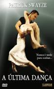 A Última Dança(One Last Dance)