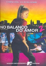 No Balanço do Amor 2 (Save The Last Dance 2)