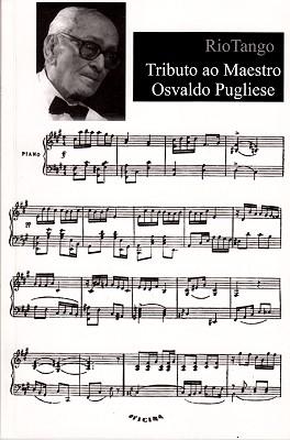 Tributo ao Maestro Osvaldo Pugliese