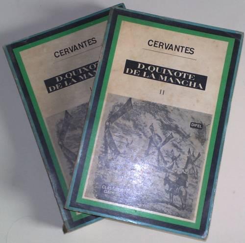 D. Quixote de La Mancha; Volumes I e II