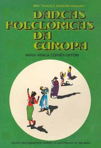 Danças Folclóricas da Europa - Série Danças e Tradições Populares