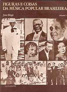 Figuras e Coisas da Música Popular Brasileira - Vol. 1