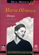 Maria Olenewa - A Sacerdotiza do Ritmo.
